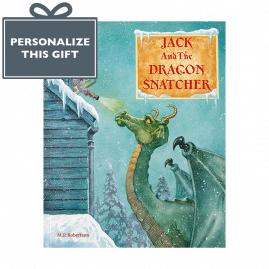 Personalized The Dragon Snatcher an enchanting children's tale by M.P.Robertson